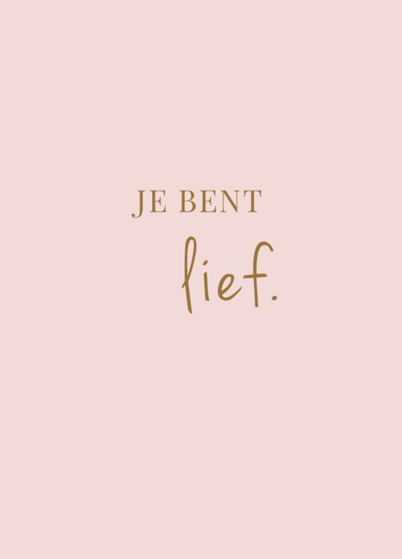 Stationery & Gift - Je bent lief.